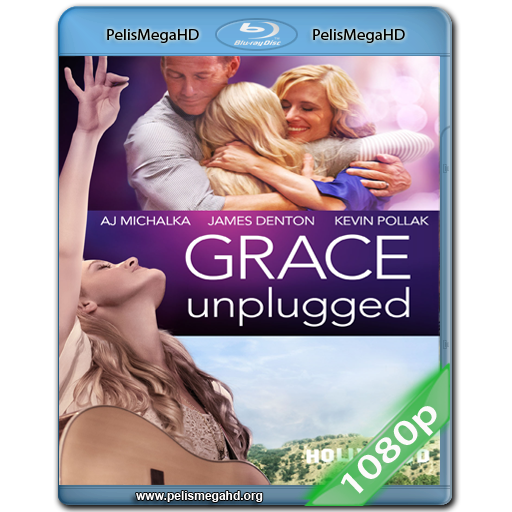 GRACE UNPLUGGED (2013) FULL 1080P HD MKV ESPAÑOL LATINO