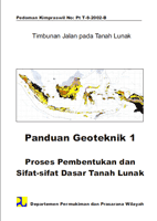 Panduan Geoteknik 1 ( Proses Pembentukan dan Sifat-sifat Dasar Tanah Lunak )