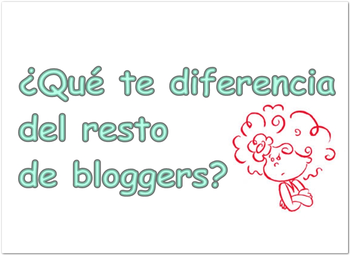 diferencia por el resto de blogger