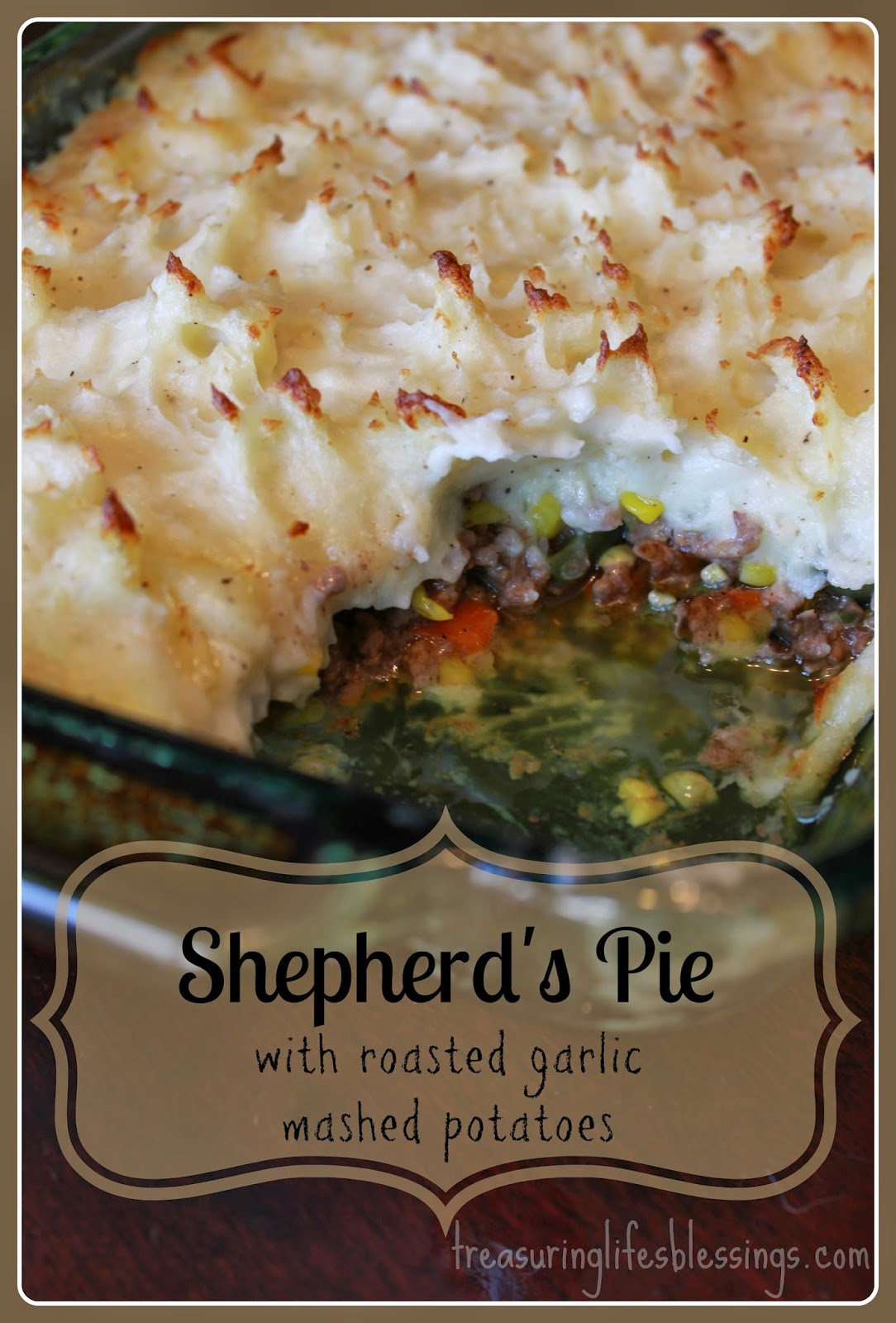 Shepherd's Pie w/roasted garlic mashed potatoes