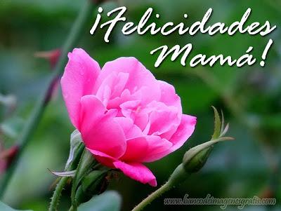 Imágenes con mensajes para el Día de las Madres - Felicidades Mamá