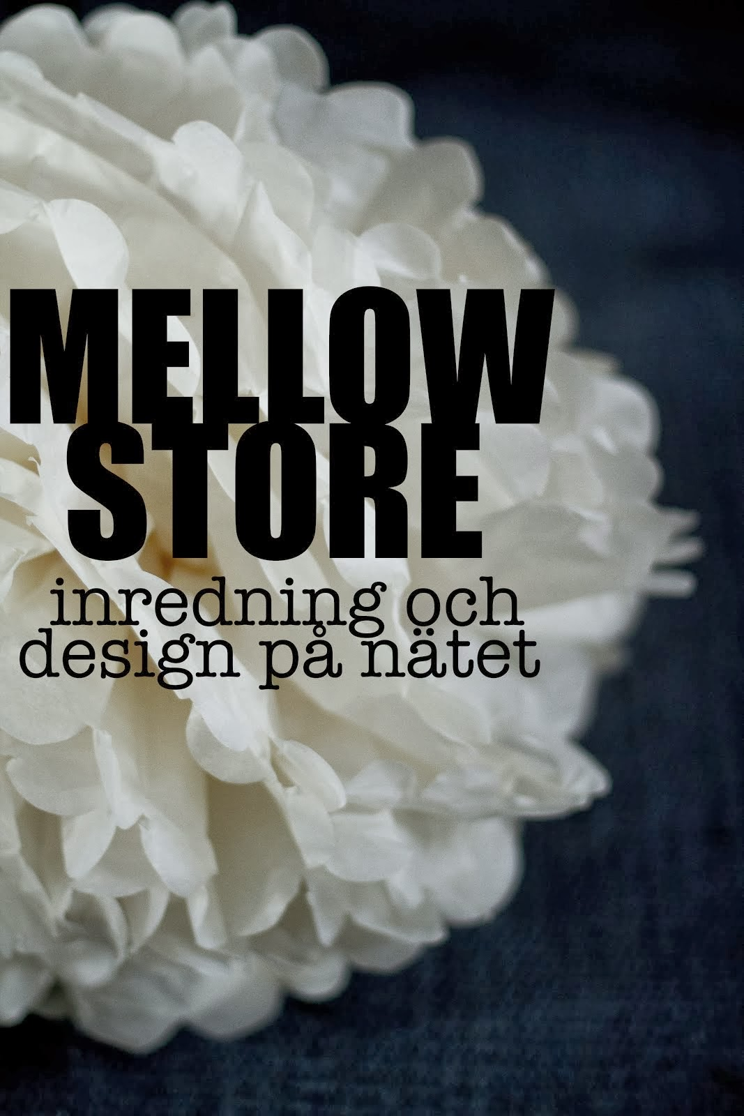 Mellow store