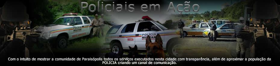 .....Policiais em Ação