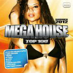 Mega House Top 100 Summer CD 2 – 2012