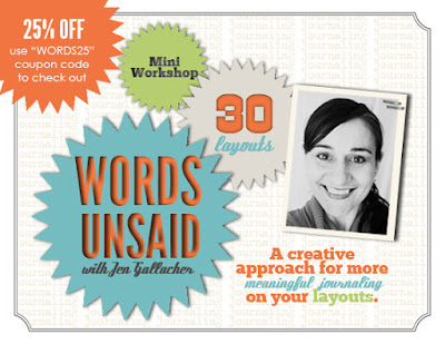 http://jen-gallacher.mybigcommerce.com/words-unsaid-self-paced-scrapbooking-workshop/