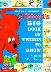bookcover of  Clifford's Big Book of Things to Know by Norman Bridwell