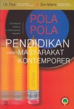 toko buku rahma: buku POLA-POLA PENDIDIKAN DALAM MASYARAKAT KONTEMPORER, pengarang thut dan don adam, penerbit pustaka pelajar