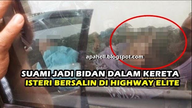 Suami JAdi Bidan Sambut Kelahiran Bayi di Highway Elite (4 Gambar)