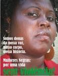 Campanha pelo Fim da Violência contra a Mulher Negra