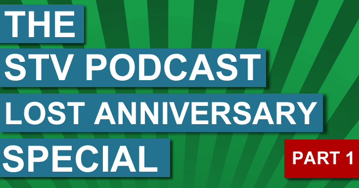 STV Podcast - LOST anniversary special part 1 - DarkUFO, JoOpinionated and Karen guest