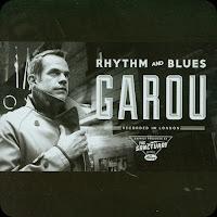 http://www.amazon.fr/Rhythm-Blues-Garou/dp/B008SBY7O8/ref=sr_1_6?s=music&ie=UTF8&qid=1444581965&sr=1-6&keywords=garou