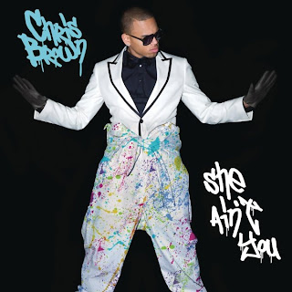 Chris Brown - She Ain't You Lyrics