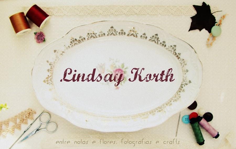 Lindsay Korth | entre notas e flores, fotografias e crafts