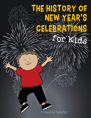 The History of New Year's Celebrations for Kids | Around the Kampfire