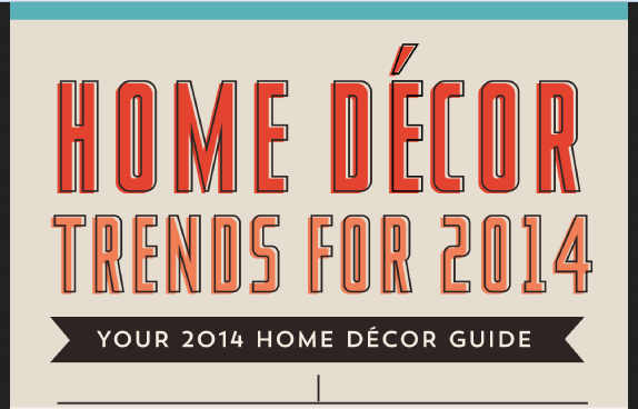 Home decor trends for 2014 infographic visualistan Home design trends 2014