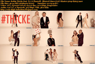 ... Thicke feat. T.I. & Pharrell - Blurred Lines (AAC-Master-360p-H264