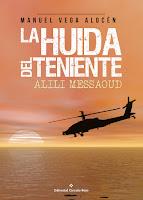 http://editorialcirculorojo.com/la-huida-del-teniente-alili-messaoud/