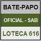 LOTECA 616 - MINI BATE-PAPO OFICIAL DO SÁBADO