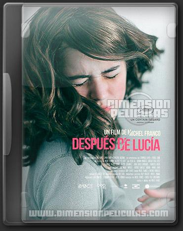 Despues de Lucia (DVDRip Español Latino)