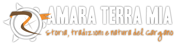 Amara terra mia | Storia, tradizioni e natura del Gargano