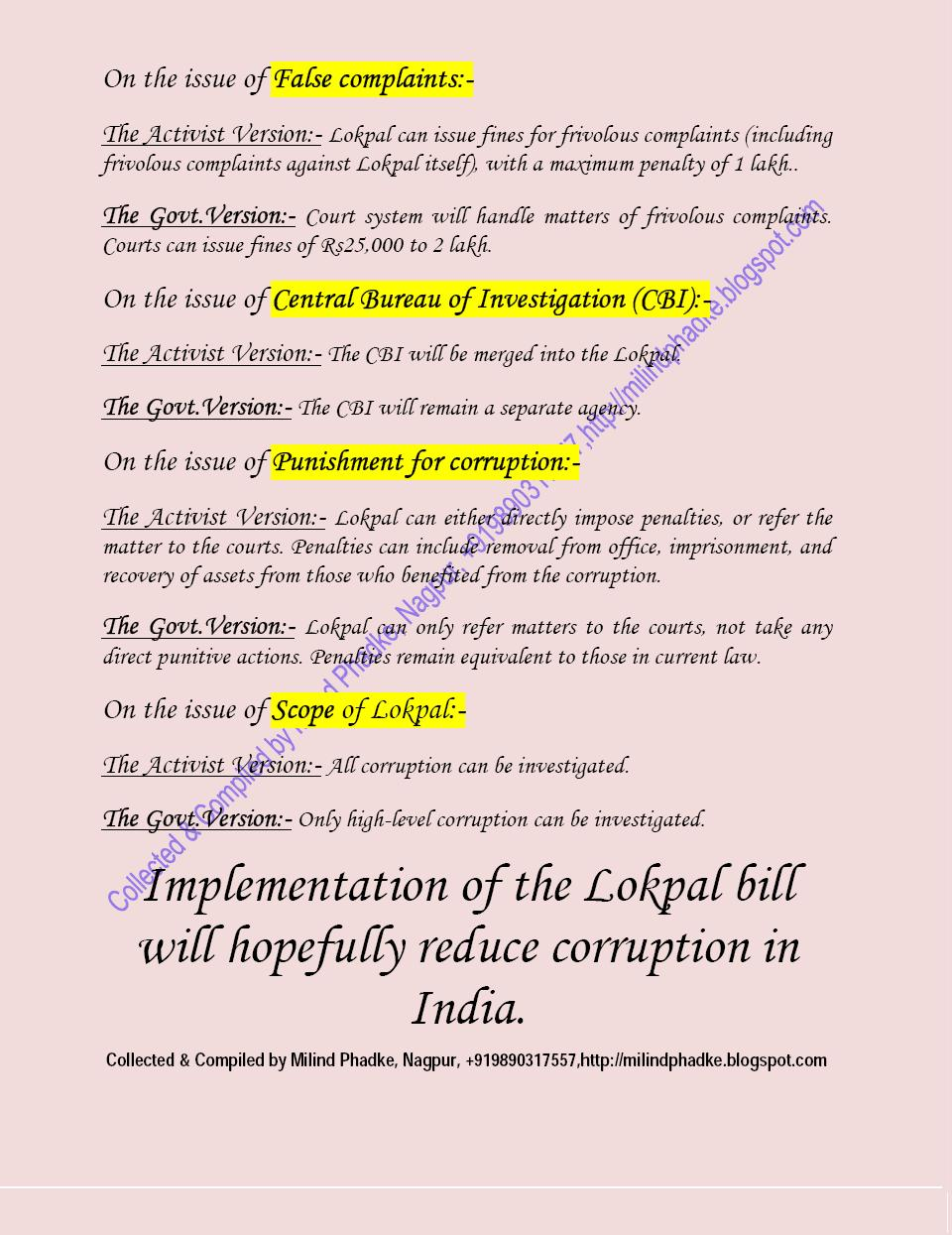 jan lok pal bill In 2014, arvind kejriwal the then chief minister of delhi sacrificed his ministry when he was unable to get the jan lokpal bill, 2014 through.