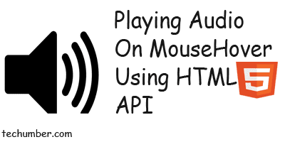Playing Sounds On Mouse Hover Using HTML5 Audio