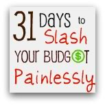 31 Days to Slash Your Budget