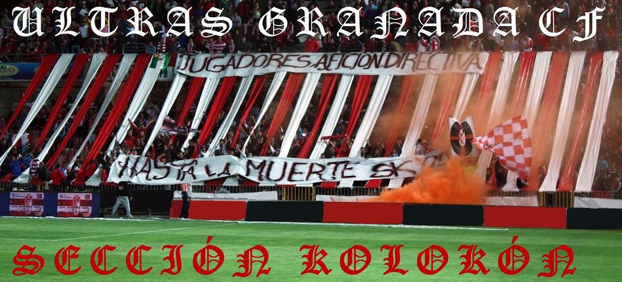 Ultras GranadaCF  *Sección Kolokón*