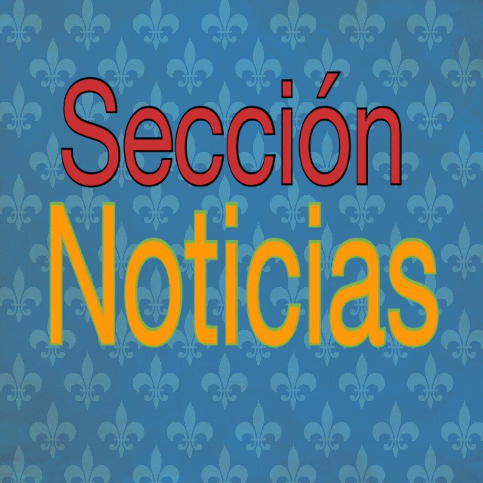Sección; Noticias