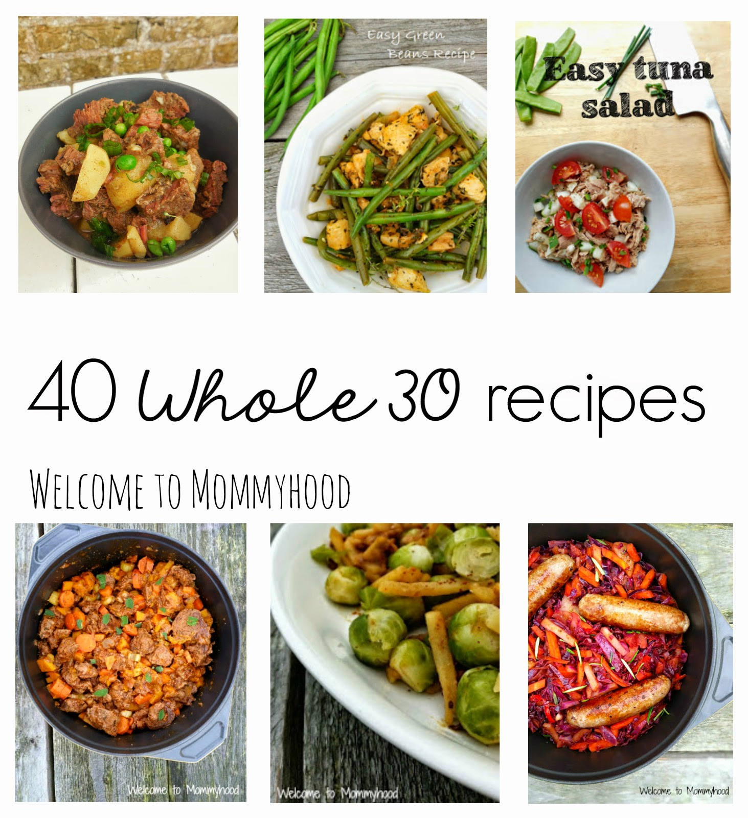 40 Whole 30 Approved recipes {Welcome to Mommyhood} #paleo, #whole30