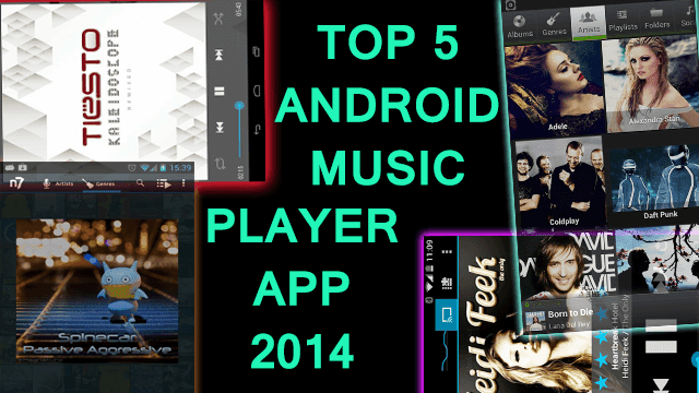 top-5-music-players-for-android-phone