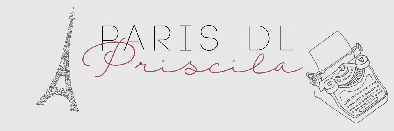 Paris de Priscila