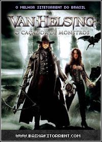 Capa Baixar Filme Van Helsing   O Caçador de Monstros Dublado   Torrent Baixaki Download
