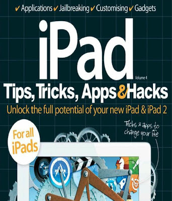 IPad Tips, Tricks, Apps &#038; Hacks Volume 04 (UK)