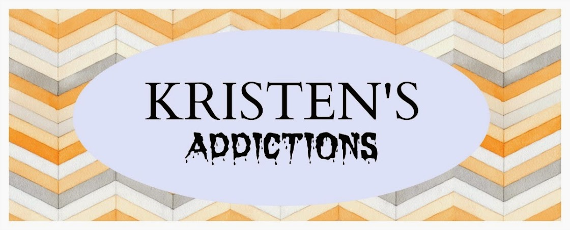 Kristen's Addictions