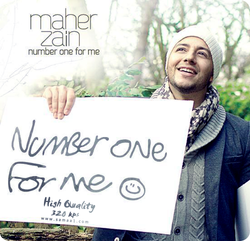 DOWNLOAD MP3 NUMBER ONE FOR ME-MAHER ZAIN LYRIC ~ ~WELCOME~