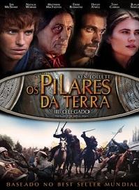 OS+PILARES+DA+TERRA+3 Baixar Filme Os Pilares da Terra 3   O Legado   Dublado