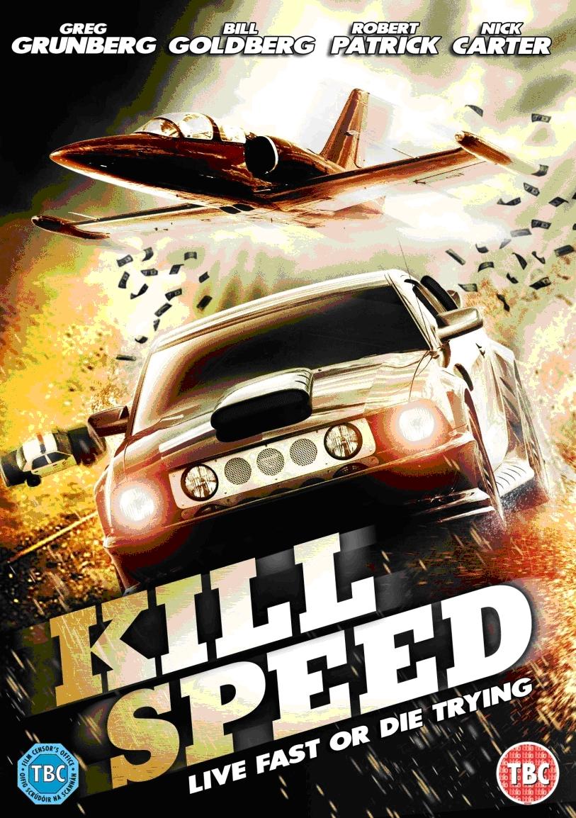 Giết Tốc Độ - Kill Speed 2010 Poster