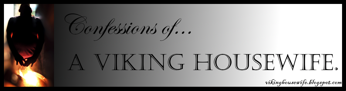 Confessions of a Viking Housewife