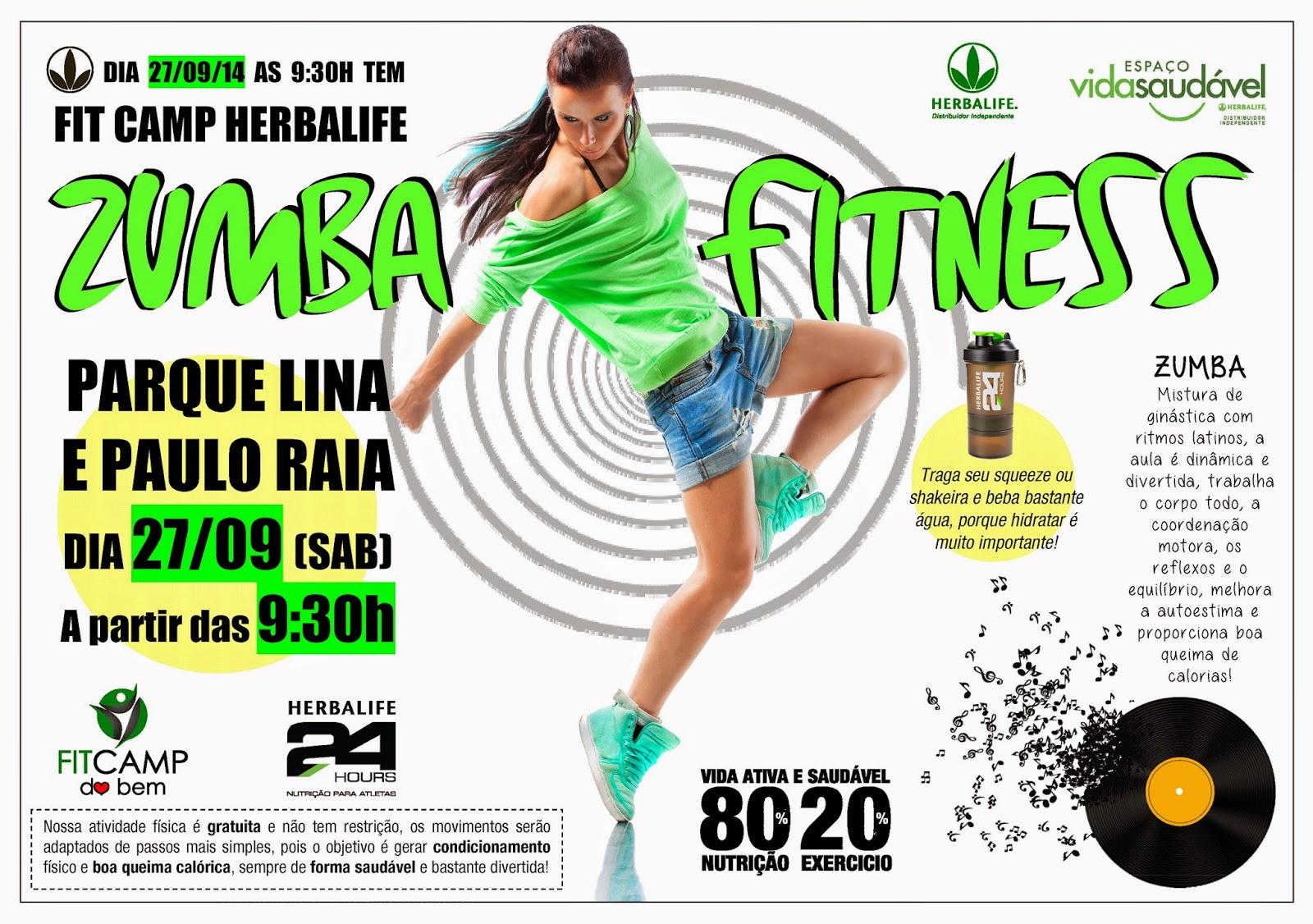 Fit Camp Herbalife com Zumba Fitness dia 27/09 (gratis) foco em vida saudavel