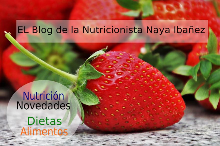 El Blog de la Nutricionista Naya Ibáñez
