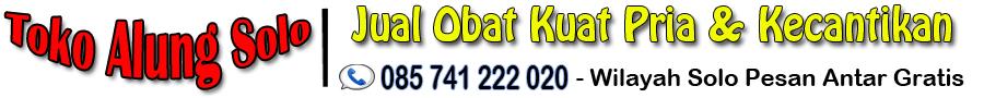 Toko Jual Obat Kuat Di Solo | 085741222020 | Obat Kuat Vitalitas Pria | Viagra Eceran