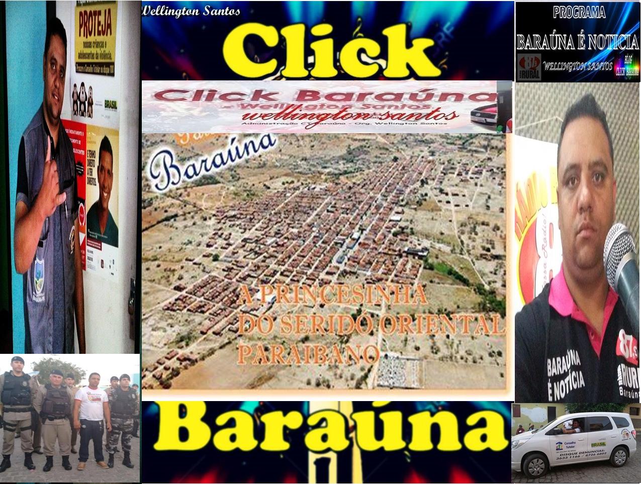 CLICK BARAÚNA-PB - Wellington Santos