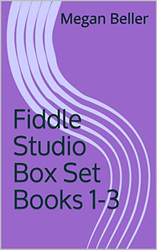 An ebook of all three Fiddle Studio books