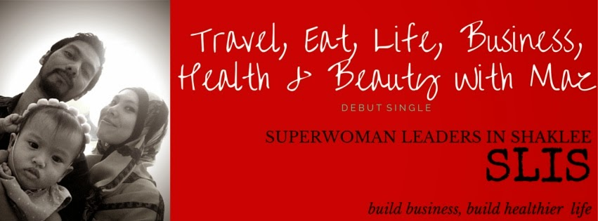 Travel, Eat, Business, Beauty & Healthy With Maz