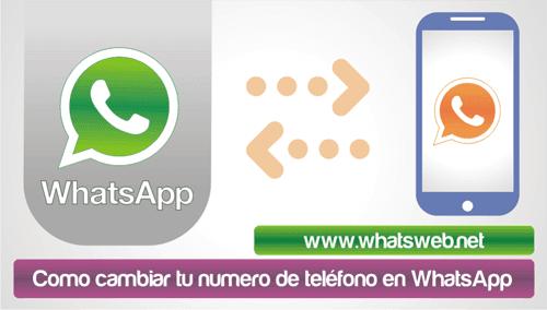 Como cambiar tu numero de telefono en WhatsApp