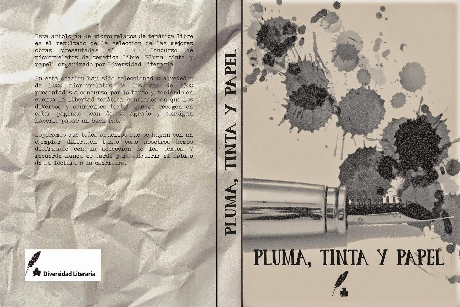 PLUMA, TINTA Y PAPEL