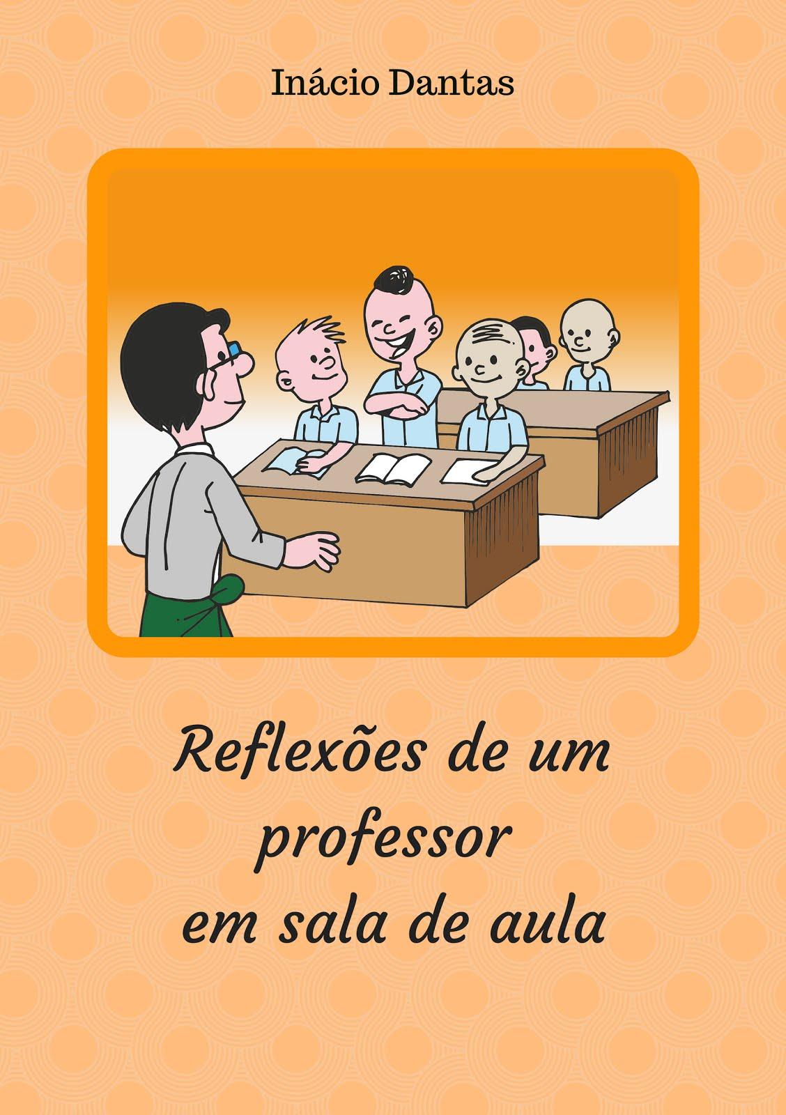 Reflexões de um professor em sala de aula