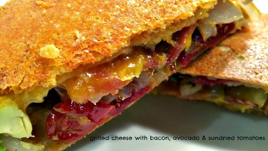 ... Inside/Outside Grilled Cheese with Bacon, Avocado & Sundried Tomatoes