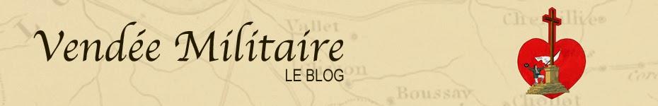 Vendée Militaire – Le Blog